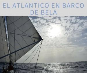 El Atlantico en barco de bela